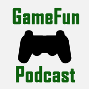 GameFun Podcast
