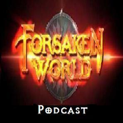 The Forsaken World Podcast