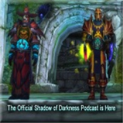 Shadows of Darkness Podcast » World of Warcraft (WOW)