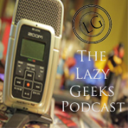 The Lazy Geeks Podcast