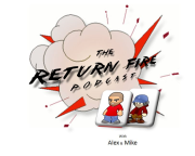 The Return Fire Podcast
