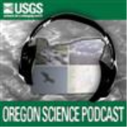 USGS Oregon Science Podcast