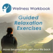 Wellness Workbook Guided Relaxation Exercises