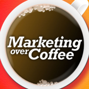 Marketing Over Coffee Marketing Podcast