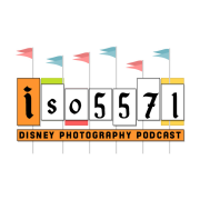 ISO5571 - A Disney Photography Podcast