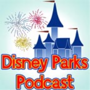 Disney Parks Podcast Show #465 – Disney News for The Week of May 14, 2018 - Disney Parks Podcast