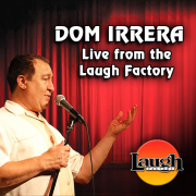 Dom Irrera Live from the Laugh Factory
