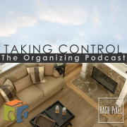 Taking Control: The Organizing Podcast