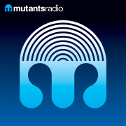 John Dahlbäck - Mutants Radio Podcast