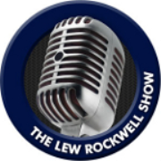 The Lew Rockwell Show » Podcast Feed