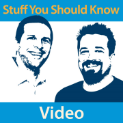 Stuff You Should Know Video