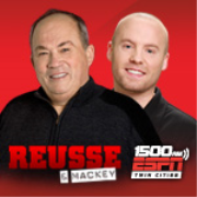 Reusse and Mackey on 1500 ESPN Twin Cities