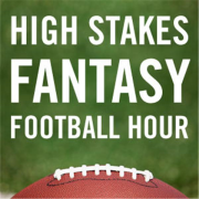 The High Stakes Fantasy Football Hour | Blog Talk Radio Feed