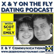 X & Y On The Fly--Dating Podcast  LISTEN:  289-466-5002
