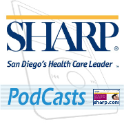 Sharp HealthCare Video Podcasts