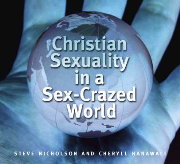 Christian Sexuality in a Sex-Crazed World