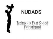 NuDads | Taking the Fear Out of Fatherhood