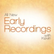 New Early Recordings Episode 1