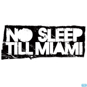 No Sleep Till Miami