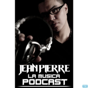 Jean Pierre Presents La Musica Podcast