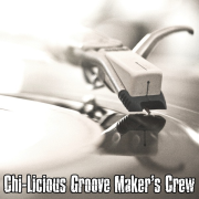 Chi-Licious Groove Maker's Crew