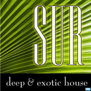 Sur : Deep & Exotic House Grooves