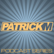 Patrick M - Podcast Series
