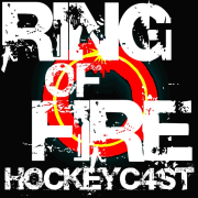 Ring of Fire Hockeycast