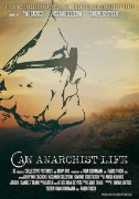 An Anarchist's Life