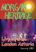 Morgan Heritage - Live At London Astoria