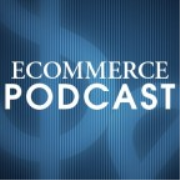 Ecommerce Podcast : Hear from Ecommerce Experts and Learn How to Succeed in Online Retailing