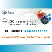 TAP - 20 Years of Automated Cell Culture Podcast Series