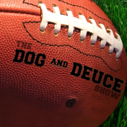 The Dog and Deuce Show » Podcast Feed