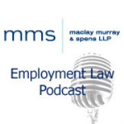 Maclay Murray & Spens Employment Law Podcast