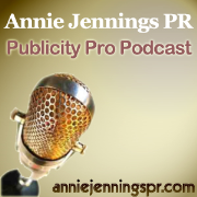 Annie Jennings PR Publicity Pro Podcast » AJPR Podcasting