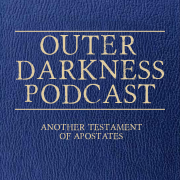 Outer Darkness Podcast