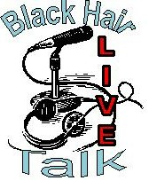 Black Hair Talk LIVE!