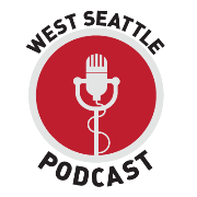 West Seattle Podcast