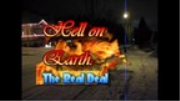 Hell On Earth: The Real Deal (AppleTV)
