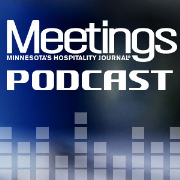 Meetings: Minnesota's Hospitality Journal