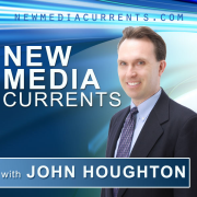 New Media Currents with John Houghton