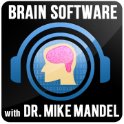 Brain Software with Dr. Mike Mandel