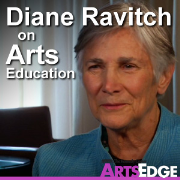 Diane Ravitch on Arts Education
