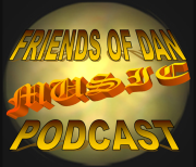Friends of Dan Music Podcast
