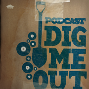 Dig Me Out Podcast