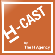 H-CAST: Podcast series from The H Agency