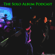 The Solo Album Podcast