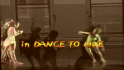 Dance To Live traler