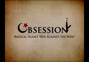 OBSESSION: Radical Islam?s War Against the West