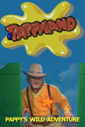 Pappyland, Pappy's Wild Wild West Adventure